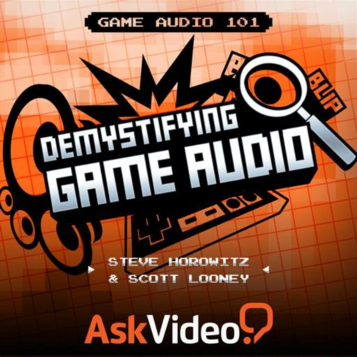 Game Audio 101 Demystifiying