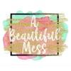 A Beautiful Mess Meyersdale