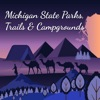 Michigan Campgrounds & Trails Reviews