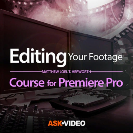 Editing the Footage Course