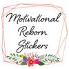 Motivational Reborn Stickers