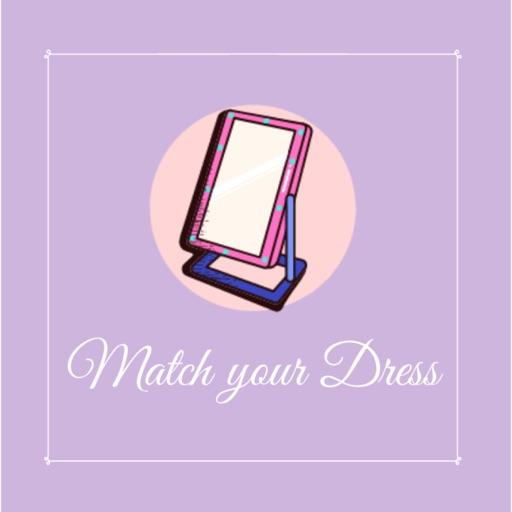 Match your Dress