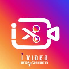 i-Video: Editor & Converter