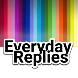 Everyday Replies