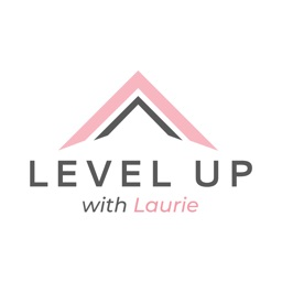 LEVEL UP with Laurie