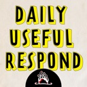 Daily Useful Respond