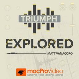 Triumph Explored Course 101