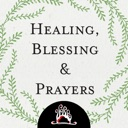 Healing, Blessing and Prayers