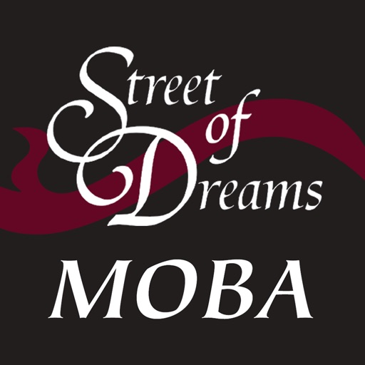 MOBA Street of Dreams