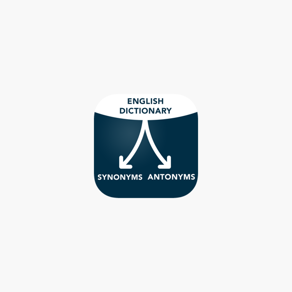 Synonyms Antonyms Dictionary บน App Store