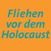 Fliehen vor dem Holocaust