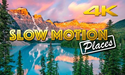 Slow Motion Places 4K