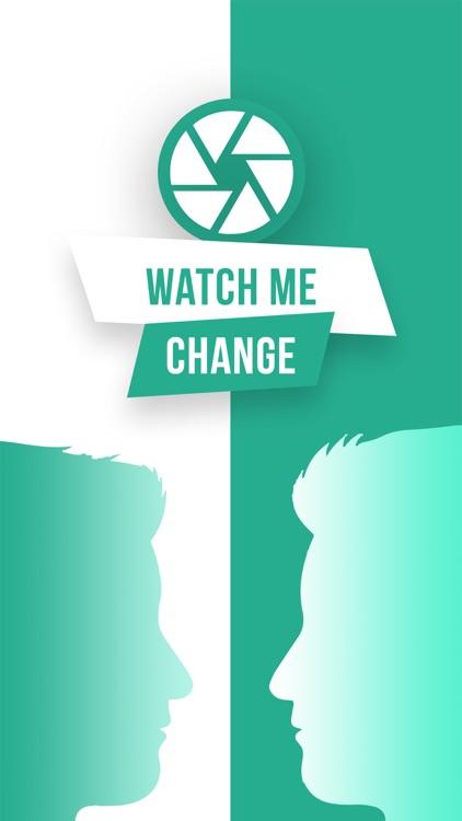 Watch Me Change