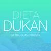 Dieta Dukan - La Tua Guida Pratica