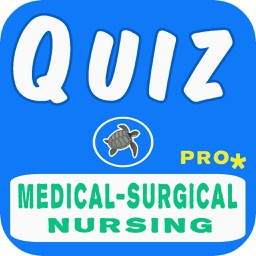 Medical-Surgical Nursing Quiz Pro