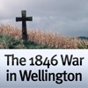 The 1846 War in Wellington - a Guide to Key Sites