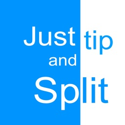 Just Tip and Split