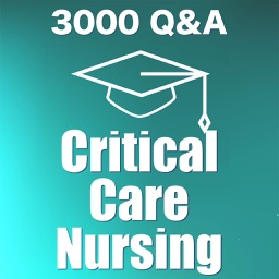 Critical Care Nursing Exam Review 3000 Flashcards