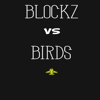Open House Games - Blockz vs Birds artwork