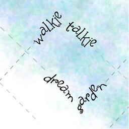 Walkie Talkie Dream Garden