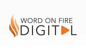Word on Fire Digital