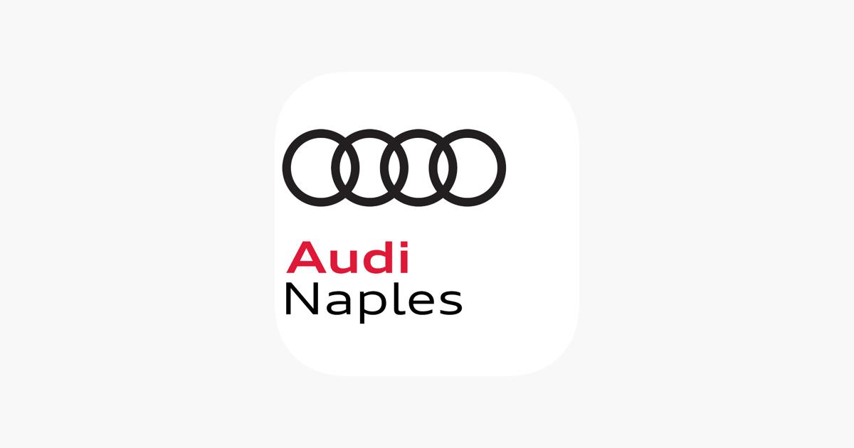 Audi Naples Dealer App On The App Store - Audi naples