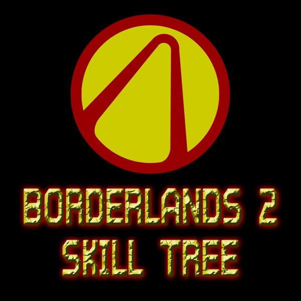 Skill Tree For Borderlands 2 On The App Store