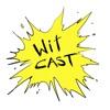 WiTcast