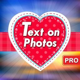 Text on Photos Pro
