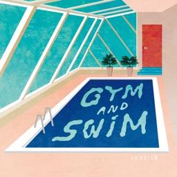 SEASICK / Gym and Swim