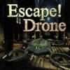 Escape! Drone