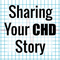 CHD - Sharing Your CHD Story