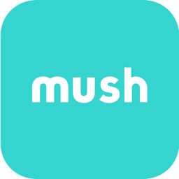 Mush – Mom friends nearby