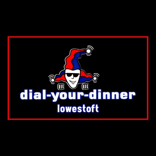Dial Your Dinner Lowestoft