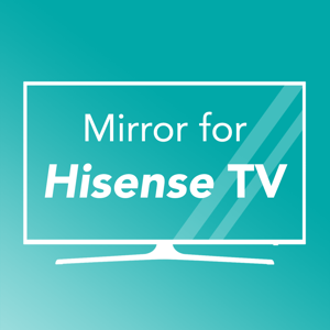 Mirror for Hisense TV app
