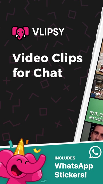 VLIPSY: Clips for Messaging