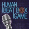 Human Beat Box GAME