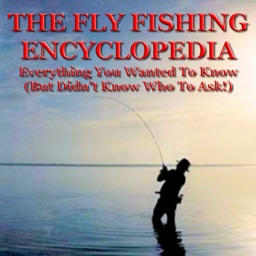 The Fly Fishing Encyclopedia