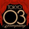 TOKYO 03 Company-東京03...