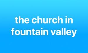 Church in Fountain Valley