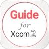 Complete Guide for XCOM2