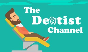 The Dentist Channel