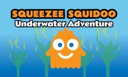 Squeeze Squidoo : Underwater Adventure
