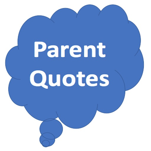 Parent Quotes - Funny Quotes for Family