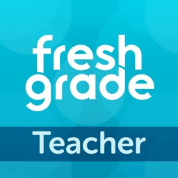 FreshGrade for Teachers
