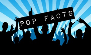 Pop Facts