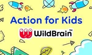 Action for Kids by WildBrain