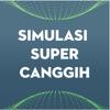 Simulasi Super Canggih