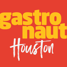 Gastronaut Houston