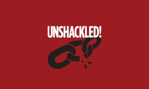 Unshackled!